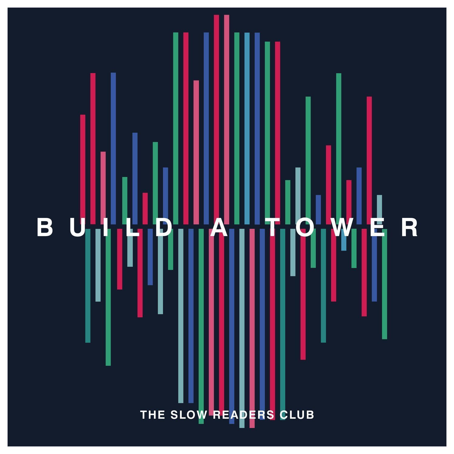 The Slow Readers Club - Build A Tower