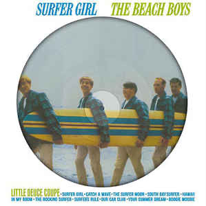 The Beach Boys - Surfer Girl (Picture Disc)