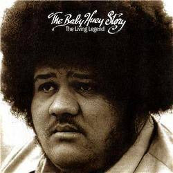The Baby Huey Story - The Living Legend (Gatefold Sleeve)