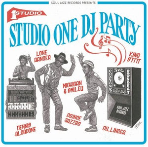 Soul Jazz Records Presents - Studio One DJ Party