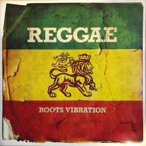 Reggae Roots Vibration - Various Artists