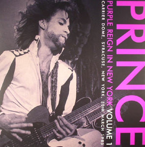 Prince - Reign in New York: Carrier Dome, Syracuse, 1985 Live - Volume 1