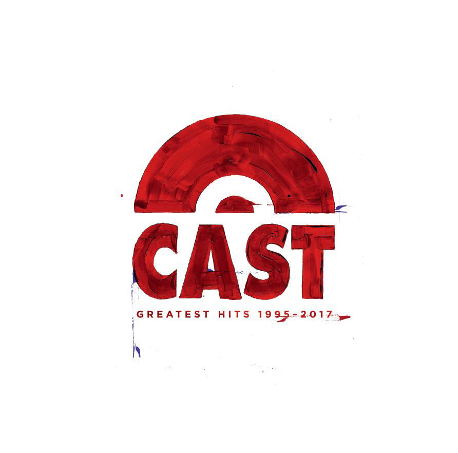 Cast - Greatest Hits 1997 - 2017