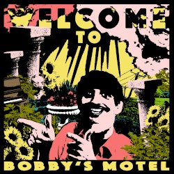 Pottery - Welcome To Bobby's Motel (LRS)