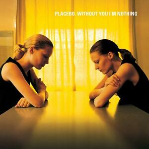 Placebo - Without You I Am Nothing