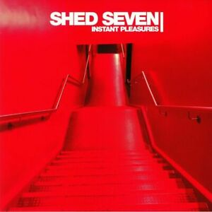 Shed 7 (Seven) - Instant Pleasures