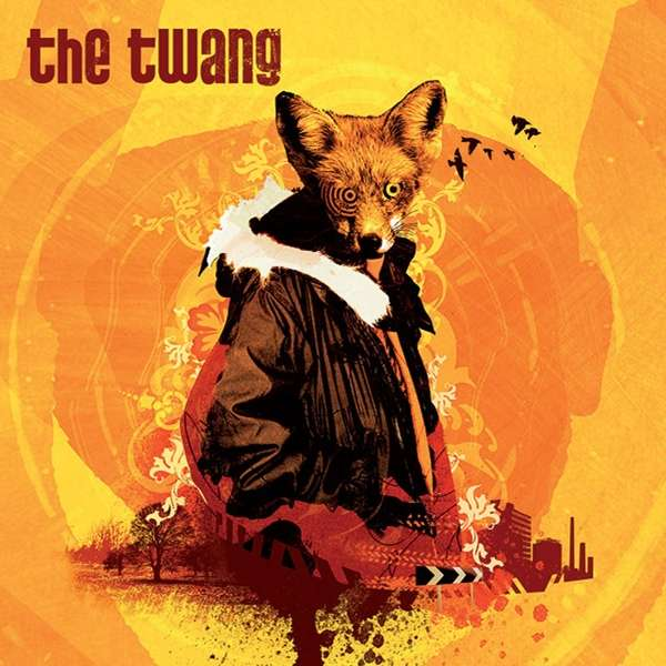 The Twang - Love It When I Feel Like This (2LP Transparent Orange Vinyl)