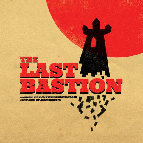 OST: The Last Bastion - Composed by Adam Gibbons (Red Vinyl)