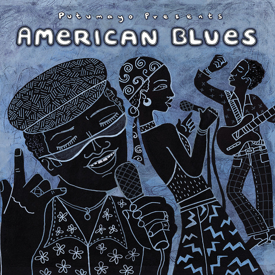 Putumayo American Blues