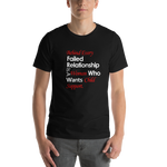 Failed Relationship White Print - Short-Sleeve Unisex T-Shirt