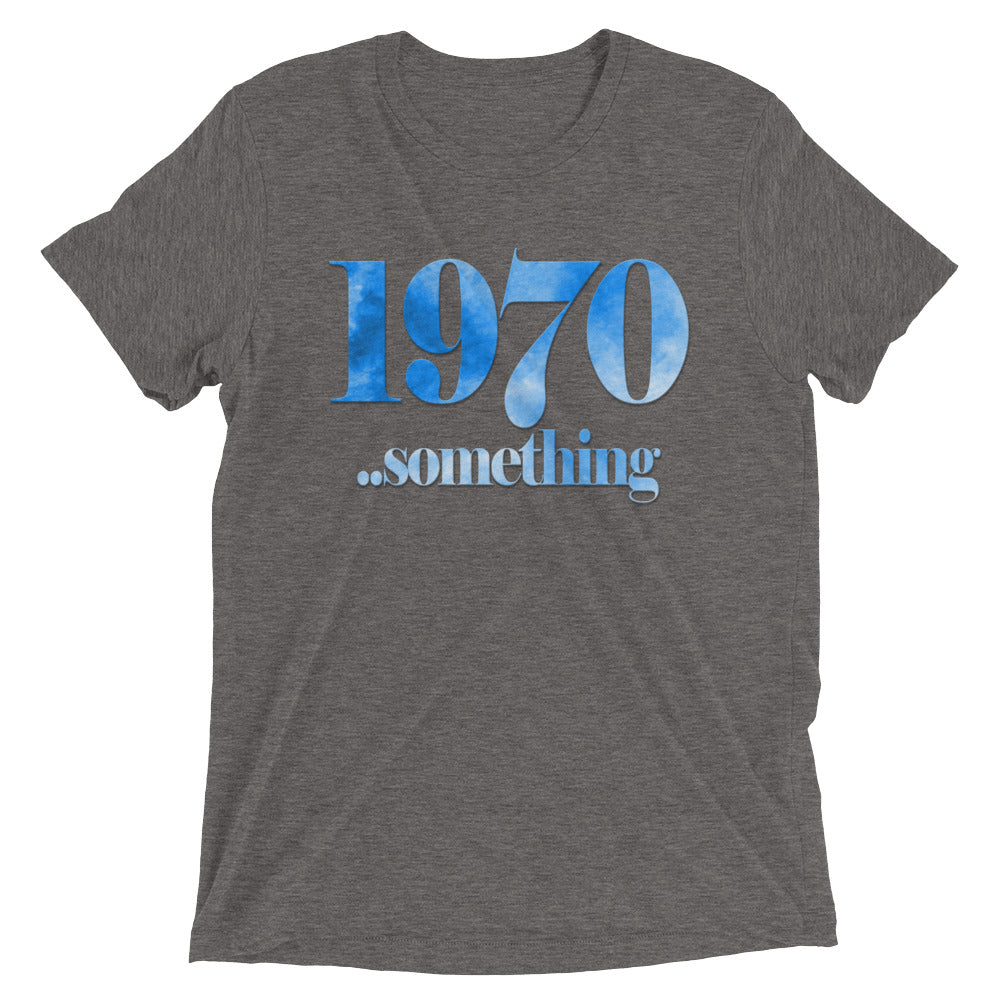 1970 Something -  Men's Short sleeve t-shirt
