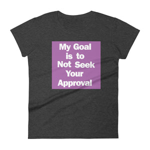 My Goal Blacked Out - Women's short sleeve T-shirt