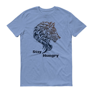Stay Hungry - Men's Short Sleeve Unisex t-Shirt