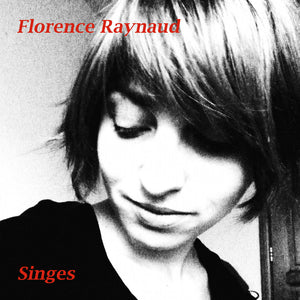 Florence Raynaud - Singes EP 7""