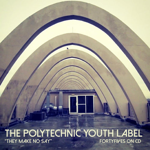 Various - They Make No Say (The Polytechnic Youth Label) CD/LP