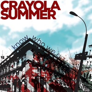 Crayola Summer - I Know Who We Are flexi/CDEP