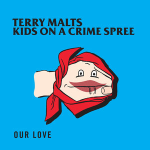 Terry Malts / Kids On A Crime Spree - split 10""