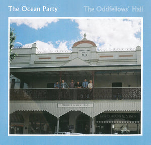 "OCEAN PARTY ""The Oddfellows' Hall"""