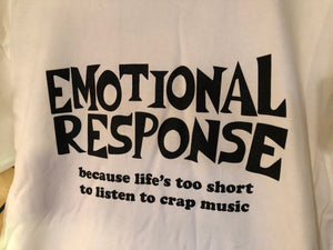 Emotional Response White T-shirt