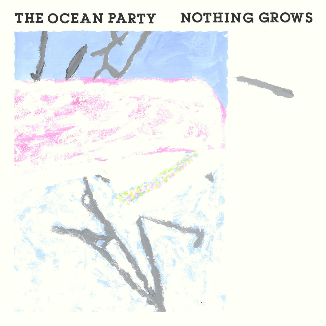 Ocean Party - Nothing Grows LP