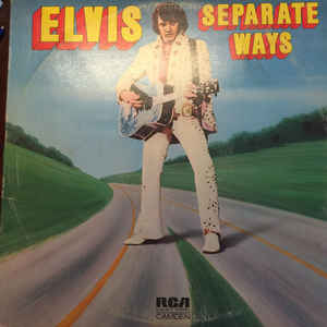"Elvis ‎– Separate Ways - LP 12"" Vinyl Record 1972 - Deal Changer"