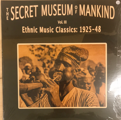 V/A - The Secret Museum Of Mankind Vol III. Ethnic Music Classics 1925-48 2LP