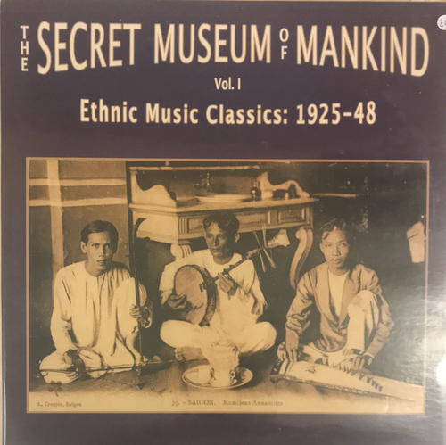 V/A - The Secret Museum Of Mankind Vol I. Ethnic Music Classics 1925-48 2LP