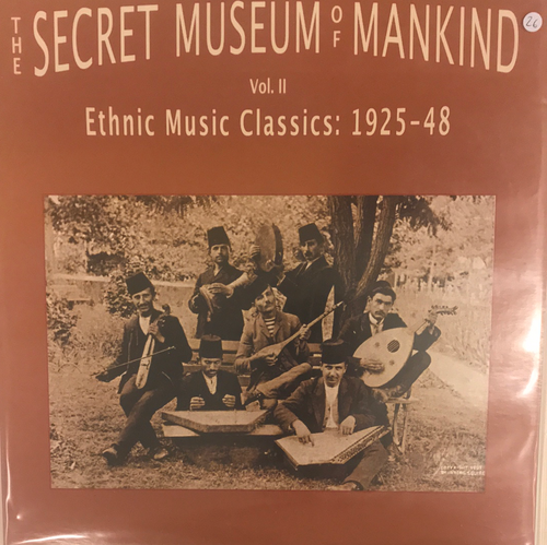V/A - The Secret Museum Of Mankind Vol II: Ethnic Music Classics 1925-48 2LP