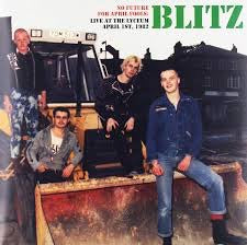 Blitz - No Future For April Fools: Live At The Lyceum April 1st, 1982 LP