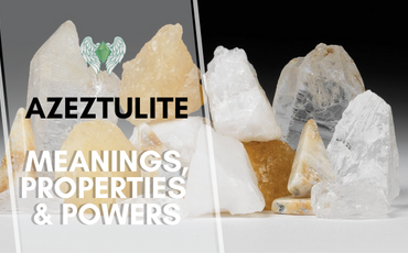 The Different Types of Azeztulite