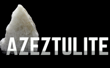 Azeztulite - What is It?
