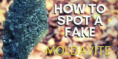 How to Spot a Fake Moldavite?