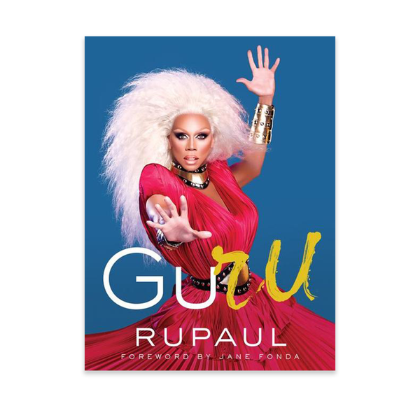 Signed Hardcover Edition of GuRu by RuPaul