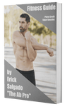 "FREE Fitness Guide by Erick Salgado THE AB PRO - Fit Family Apparel by Erick ""The Ab Pro"""