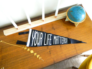 Your Life Matters - Pennant and Print Pack