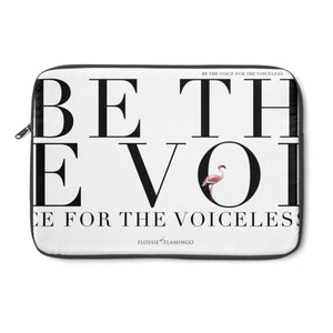 'Be The Voice For The Voiceless' Laptop Sleeve