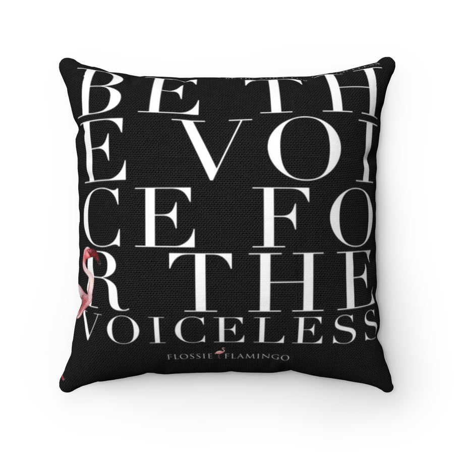 'Be The Voice For The Voiceless' Pillow