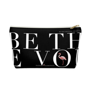 'Be The Voice For The Voiceless' Accessory Pouch
