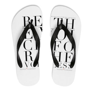 'Be The Voice For The Voiceless' Flip-Flops
