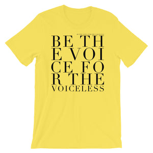 'BE THE VOICE FOR THE VOICELESS' UNISEX TEE