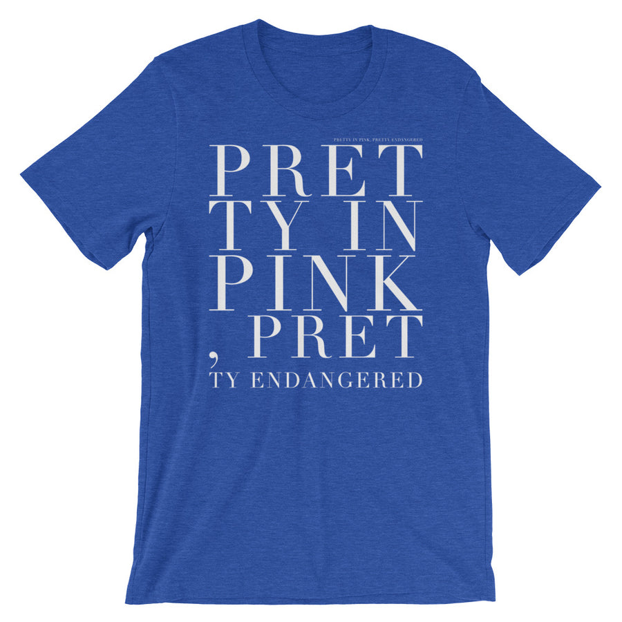 'Pretty in pink, pretty endangered' Unisex Tee