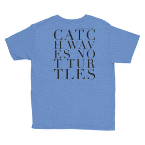 'CATCH WAVES NOT TURTLES' KIDS TEE