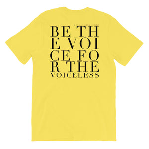 'Be The Voice For The Voiceless' Unisex T-Shirt