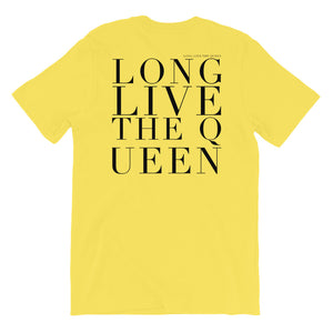 'LONG LIVE THE QUEEN' UNISEX TEE