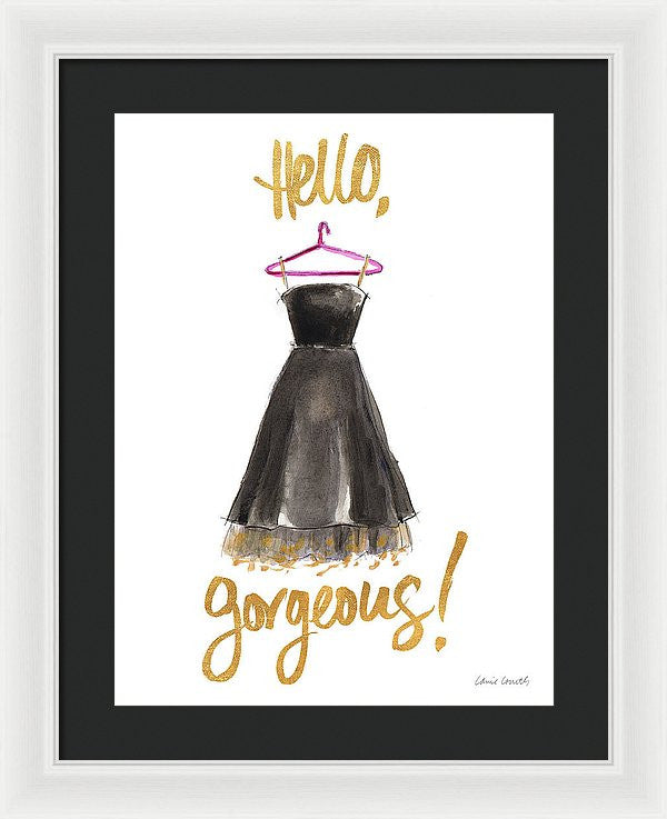 Hello Gorgeous Dress Framed Print by Lanie Loreth
