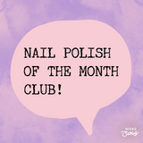Nail Polish of the Month Club - Fanchromatic Nails