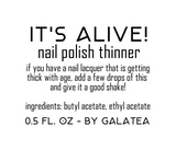 IT'S ALIVE! Nail Polish Thinner - Fanchromatic Nails