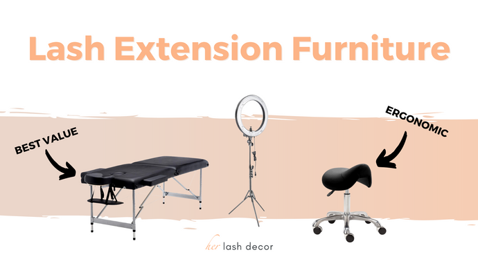Eyelash Extension Furniture For Beginners