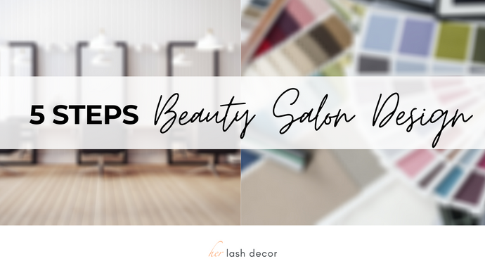 How To: Beauty Salon Design