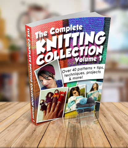The Complete Knitting Collection - Volume 1